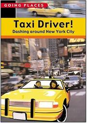 Taxi Driver! by Robyn Brode