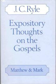 Expository Thoughts on the Gospels by J. C. Ryle