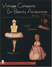 Vintage compacts & beauty accessories by Lynell K. Schwartz