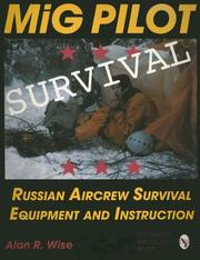 MiG pilot survival by Alan R. Wise
