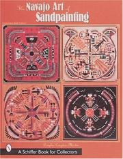 The Navajo art of sandpainting by Douglas Congdon-Martin