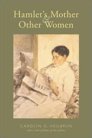 Cover of: Hamlet's mother and other women | Carolyn G. Heilbrun