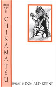 Major plays of Chikamatsu by Chikamatsu, Monzaemon