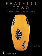 Fratelli Toso Italian Glass 1854-1980 PDF