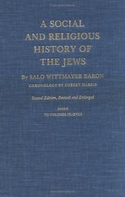 A social and religious history of the Jews by Salo Wittmayer Baron