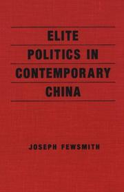 Elite Politics in Contemporary China (An East Gate Book)