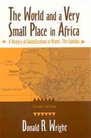 The world and a very small place in Africa by Wright, Donald R.