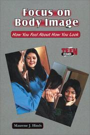 Focus on body image by Maurene J. Hinds
