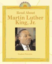Read about Martin Luther King, Jr by Stephen Feinstein