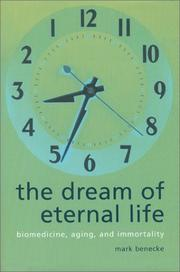 The dream of eternal life by Mark Benecke