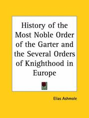 History of the Most Noble Order of the Garter and the Several Orders of Knighthood in Europe PDF