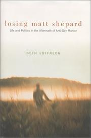 Cover of: Losing Matt Shepard by Beth Loffreda
