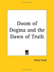 Doom of Dogma and the Dawn of Truth PDF