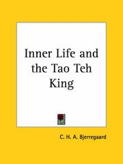 The inner life and the Tao-teh-king by C. H. A. Bjerregaard