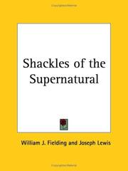 The shackles of the supernatural by William J. Fielding