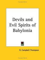 The devils and evil spirits of Babylonia by Reginald Campbell Thompson