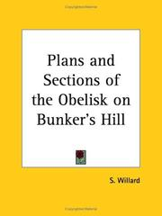 Plans and sections of the obelisk on Bunker's hill by S. Willard