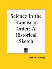 Science in the Franciscan Order by John M. Lenhart