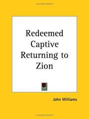 The Redeemed Captive Returning to Zion by John Williams, Williams, John