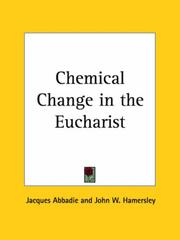 Chemical change in the eucharist by Jacques Abbadie