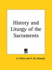 The history & liturgy of the sacraments by A. Villien