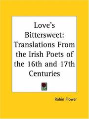 Love's bitter-sweet by Robin Flower
