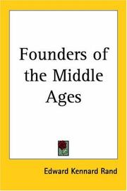 Founders of the middle ages by Edward Kennard Rand