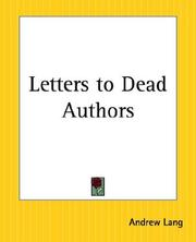 Cover of: Letters To Dead Authors by Andrew Lang