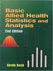 Basic Allied Health Statistics and Analysis by Gerda Koch