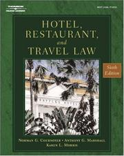Hotel, restaurant, and travel law by Norman G. Cournoyer