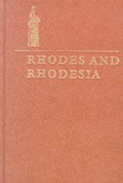 Rhodes and Rhodesia by Arthur Keppel-Jones