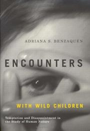 Encounters With Wild Children by Adriana S. Benzaquen