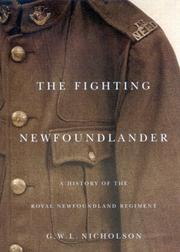 The Fighting Newfoundlander by Gerald W. L. Nicholson