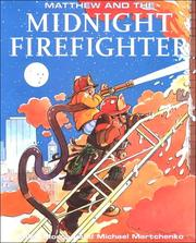 Matthew and the Midnight Firefighter by Allen Morgan