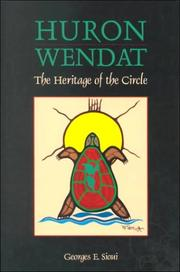 Huron-Wendat by Georges E. Sioui