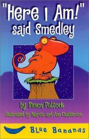 Here I Am! Said Smedley (Bananas) PDF