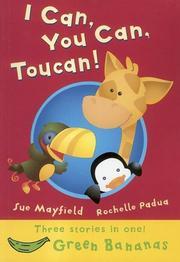 I Can, You Can, Toucan! (Bananas) PDF