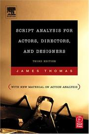 Script analysis for actors, directors, and designers by James Michael Thomas
