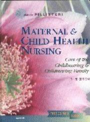 Maternal & Child Health Nursing by Adele Pillitteri