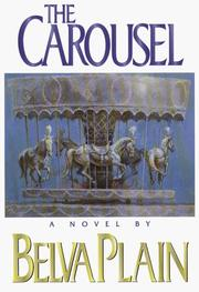 The carousel by Plain, Belva.