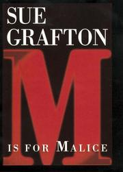 &quot;M&quot; is for malice by Sue Grafton