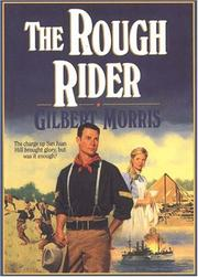 The rough rider by Gilbert Morris