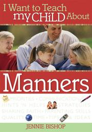 I Want to Teach My Child about Manners (I Want to Teach My Child About...) PDF