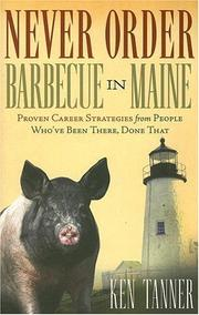 Never order barbecue in Maine by Ken Tanner