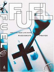 Fuel Igniting Your Life With Passionate Prayer PDF