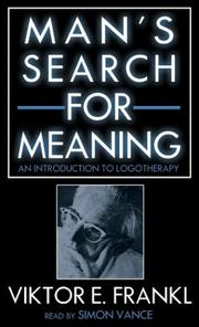 Man's Search for Meaning by Viktor Emil Frankl