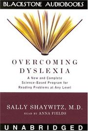 Overcoming Dyslexia by Sally E. Shaywitz