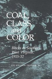 Coal, class, and color by Joe William Trotter
