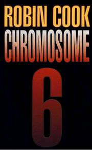 Chromosome 6 by Robin Cook