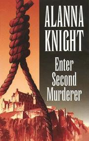 Enter Second Murderer by Alanna Knight
